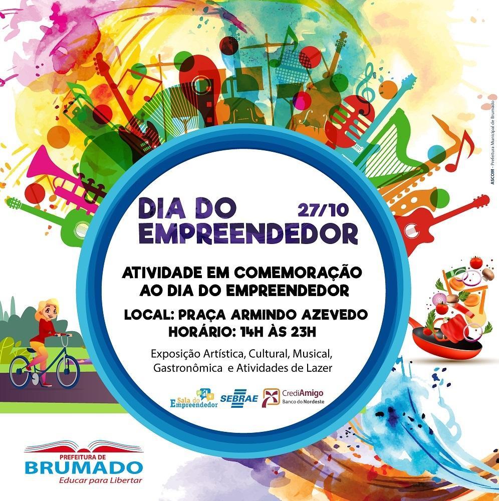 Brumado irá comemorar Dia do Empreendedor com atividades culturais