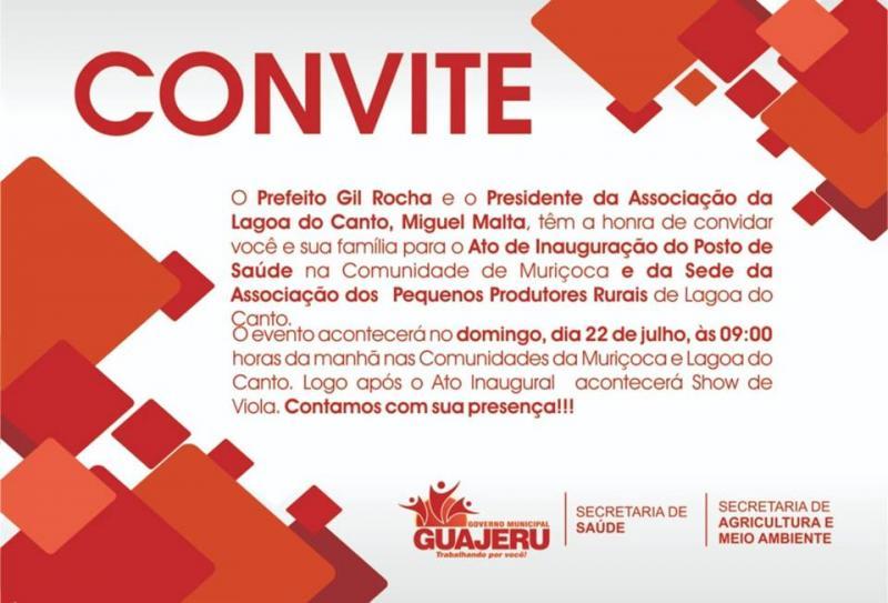 Convite: Posto de Saúde e sede de Associação de Produtores serão inaugurados em Guajeru