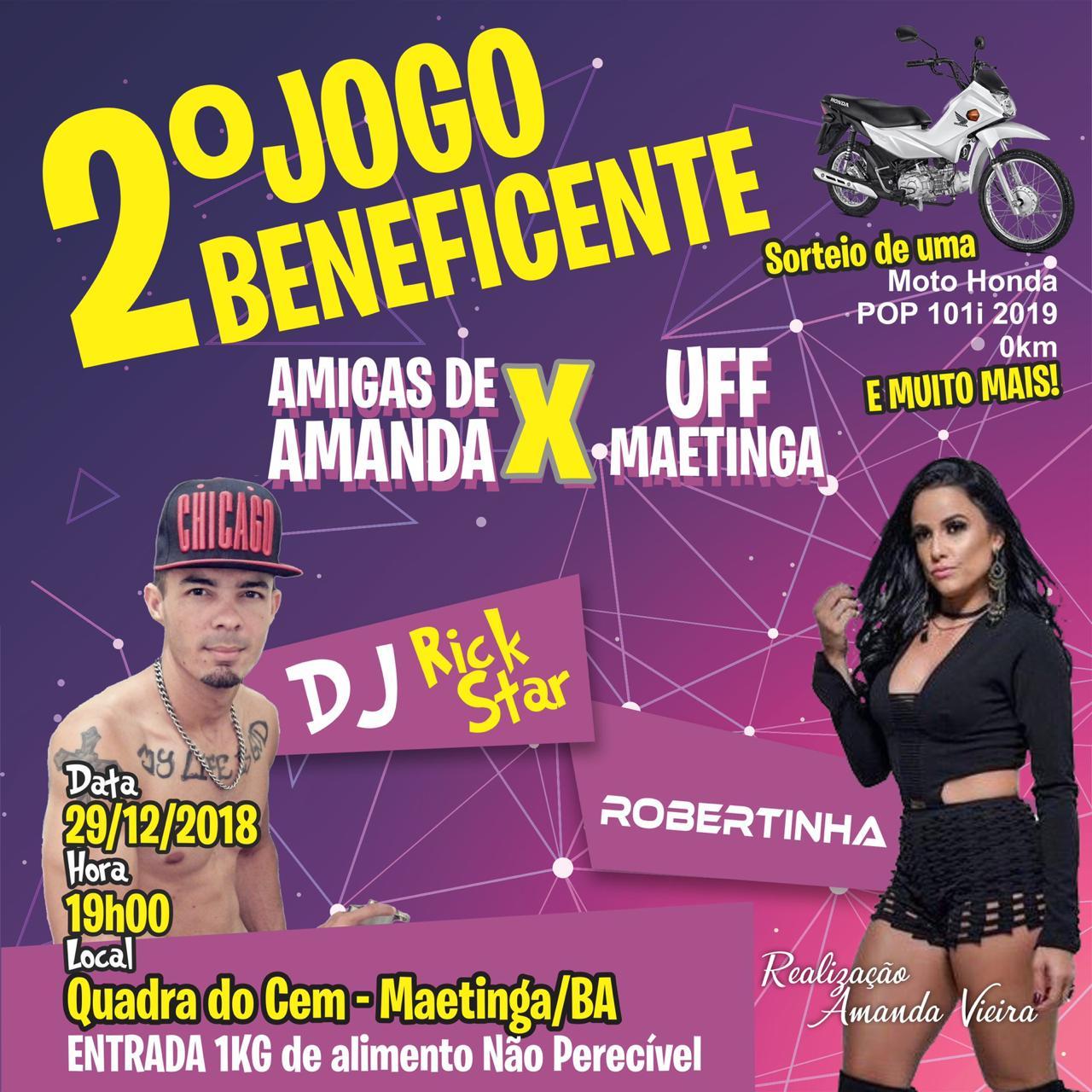 Vem aí 2º jogo beneficente AMIGAS DE AMANDA vs UFF MAETINGA