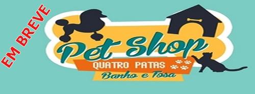 Em breve inauguração do Pet Shop 'Quatro Patas'