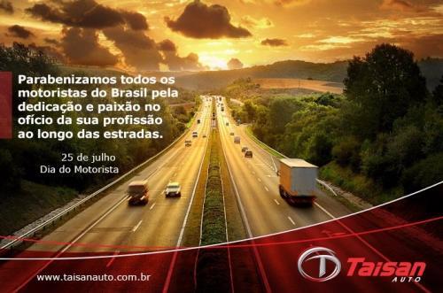 Uma homenagem da Taisan Auto a todos os motoristas