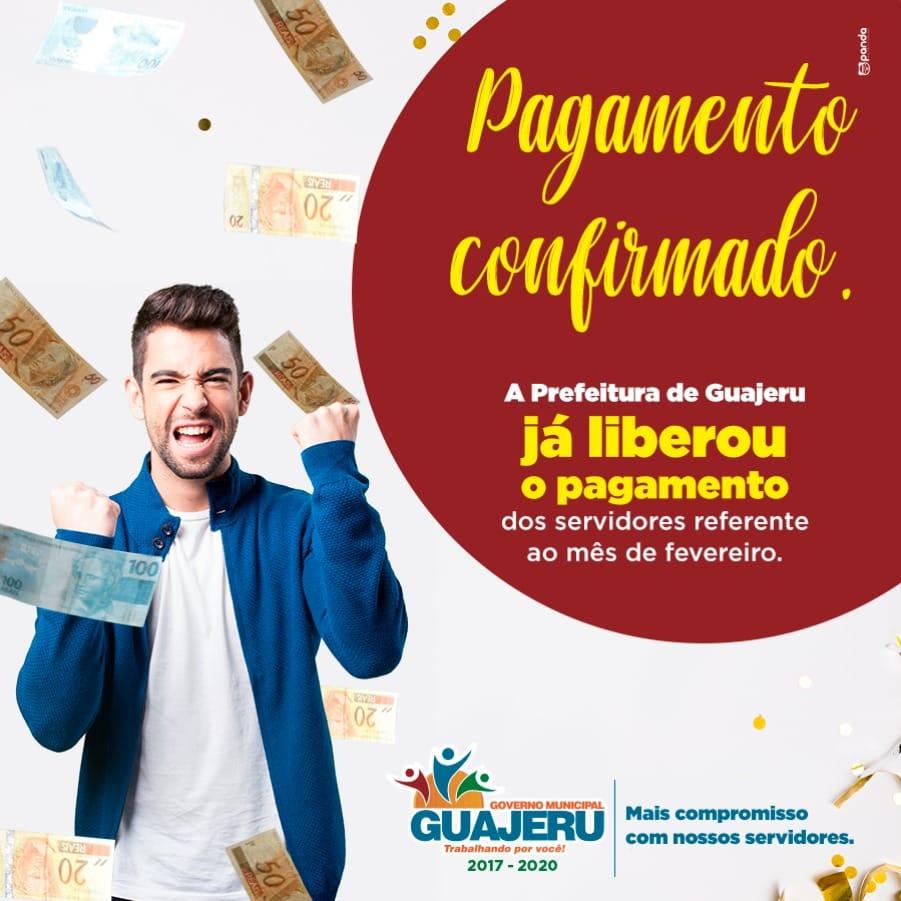 Prefeitura de Guajeru garante pagamento do mês de fevereiro para servidores