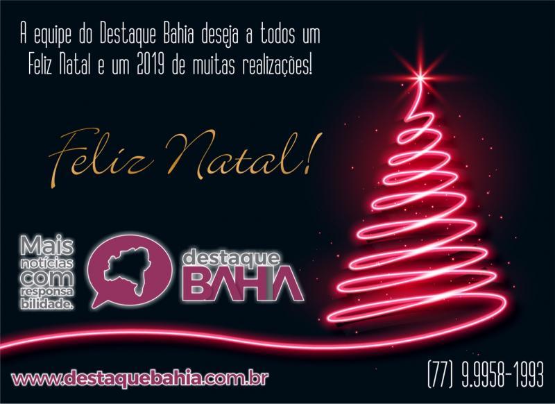 Destaque Bahia deseja a todos um Feliz Natal e próspero Ano Novo