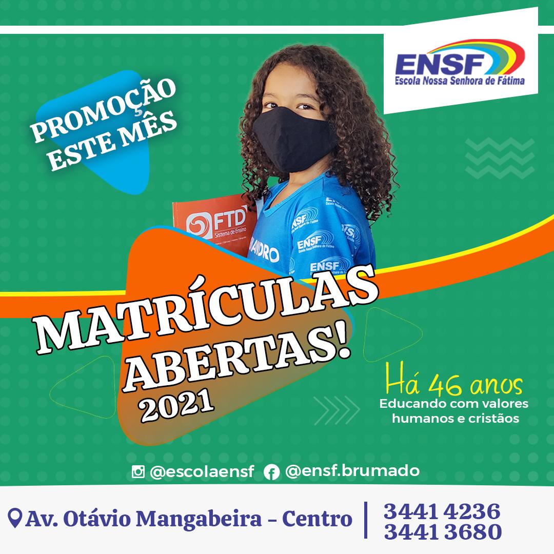 A Escola Nossa Senhora de Fátima (ENSF) já está com matrículas abertas