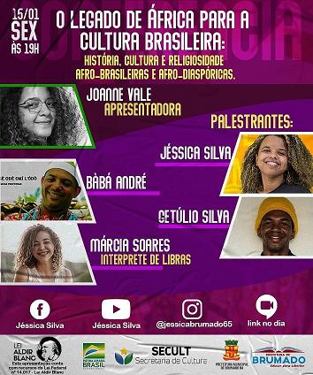 Brumado: Nesta sexta (15) tem live 'O legado de África para a cultura brasileira '