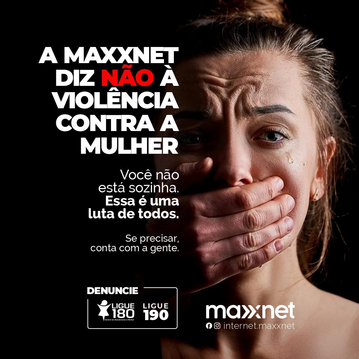 Uma campanha da Maxxnet: diz não à violência contra a mulher