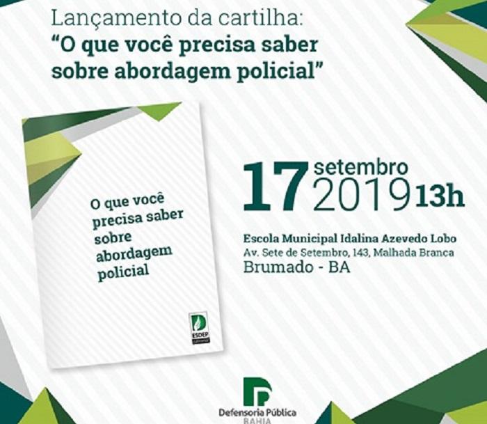 Lançamento da cartilha 'O que você precisa saber sobre abordagem policial', da Defensoria Pública do Estado da Bahia, acontece em Brumado; confira