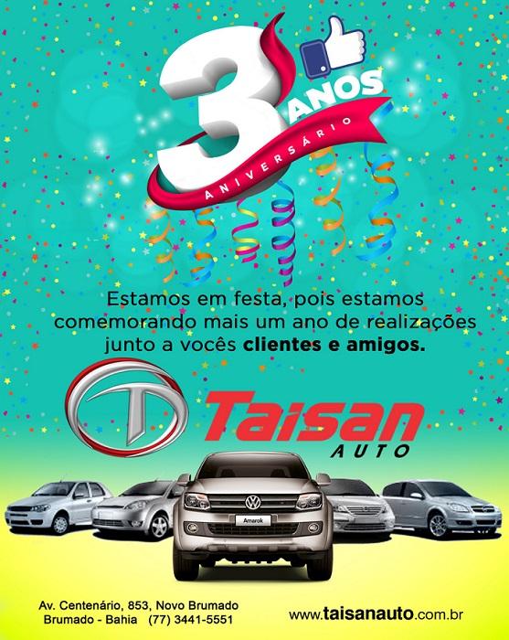 Parabéns pra você: Taisan Auto comemora mais um ano de atuação em Brumado