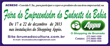 Feira do Empreendedor do Sudoeste da Bahia dias 1 7à 22 de dezembro nas instalações do Shopping Áppio.