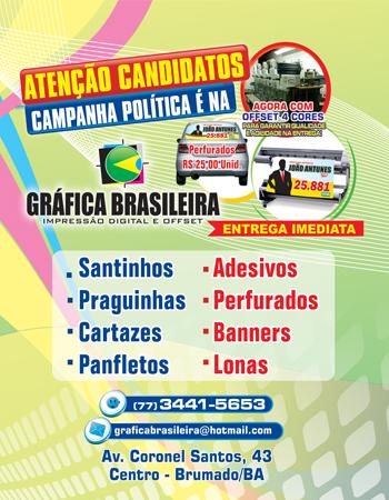 Gráfica Brasileira tem o material para Campanha Política com o menor preço