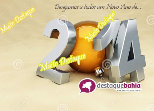 Que neste ano de 2014 você seja destaque em todas as coisas