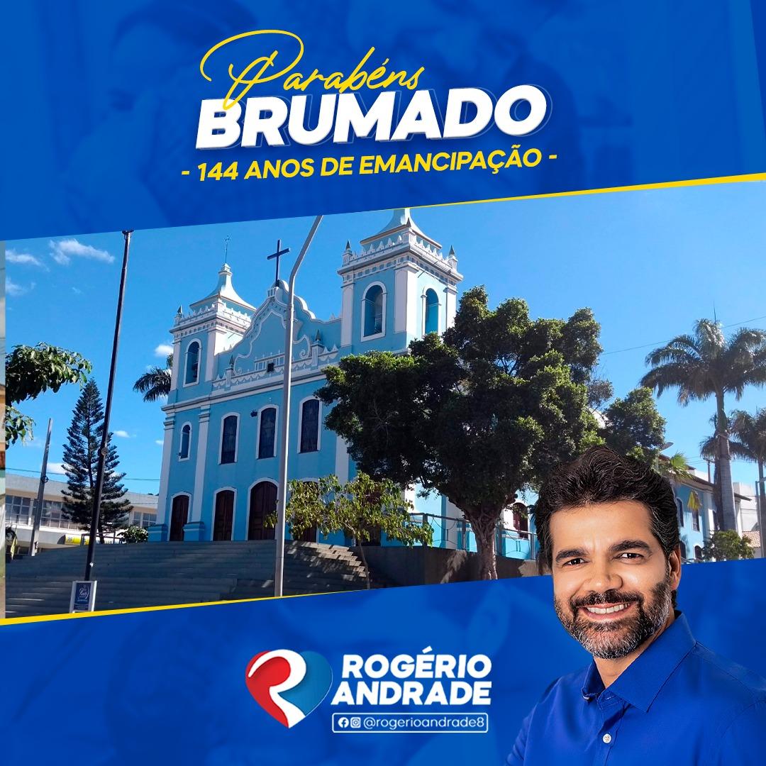Mensagem de Rogério Andrade ao aniversário de Brumado