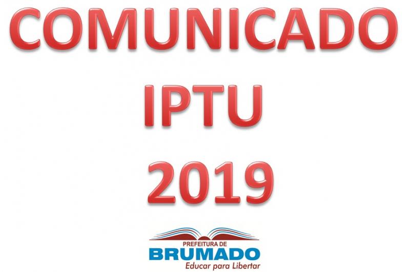 Prefeitura de Brumado comunica data de pagamento para IPTU 2019