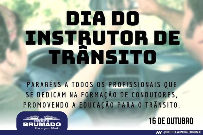 SMTT de Brumado parabeniza todos os instrutores de trânsito pelo seu dia