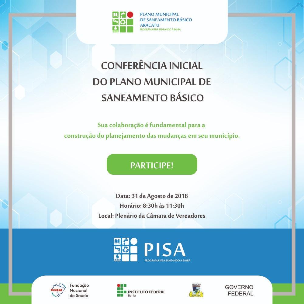 Conferência Inicial do Plano Municipal de Saneamento Básico será realizada em Aracatu