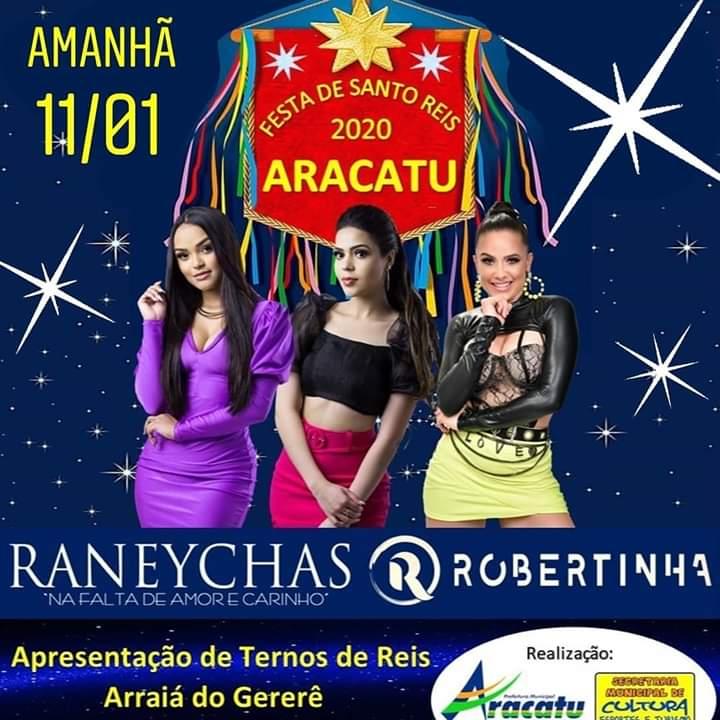 Neste sábado (11) tem shows com Raneychas e Robertinha na festa de Reis em Aracatu