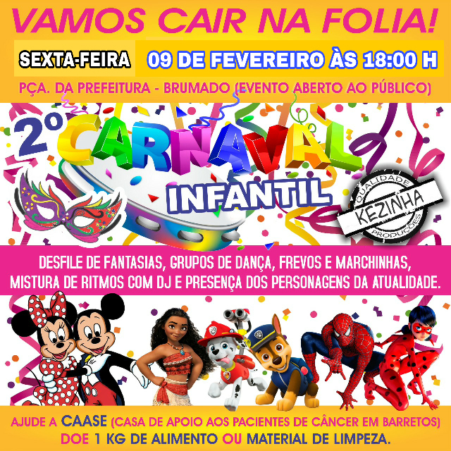 Confirmado: Nesta sexta - feira (09) tem o 2ª Carnaval Infantil na Praça em Brumado