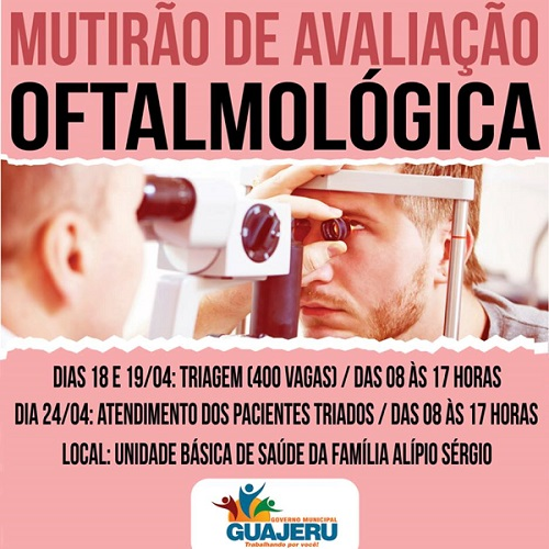 Mutirão de Avaliação Oftalmológica acontece em Guajeru