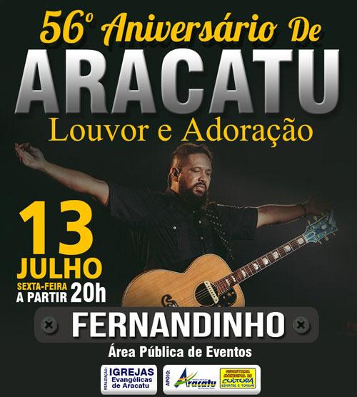 Nesta sexta-feira tem grande show de Fernandinho, no 56º aniversário de Aracatu