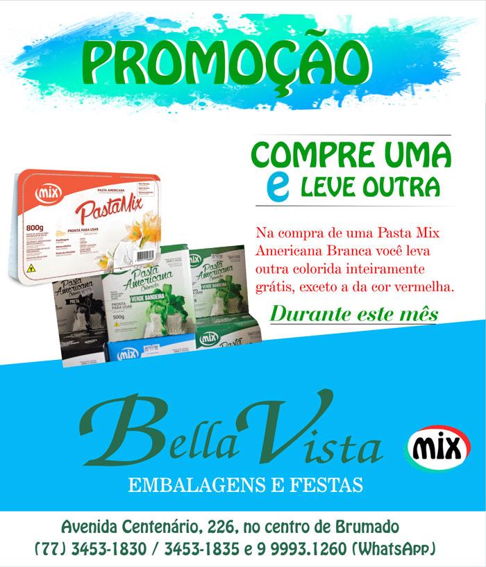 Aproveite a super promoção que a Bella Vista preparou para você; confira