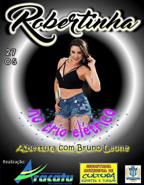 Domingo (27) acontece a grande final do Campeonato Aracatuense e logo após show com Robertinha