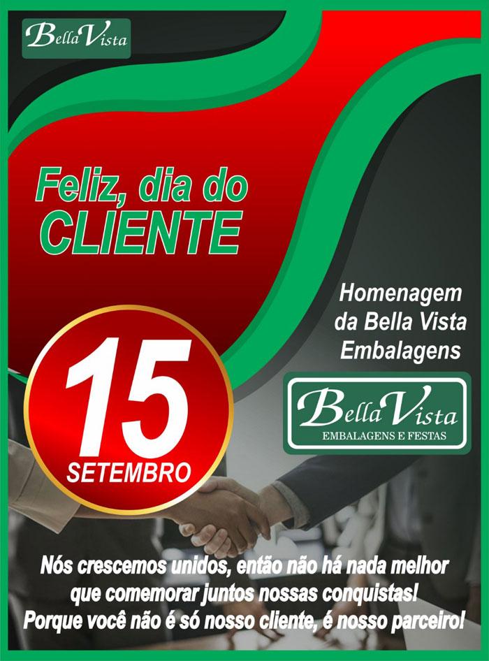Dia do Cliente: A Bella Vista agradece você pela parceria de sempre