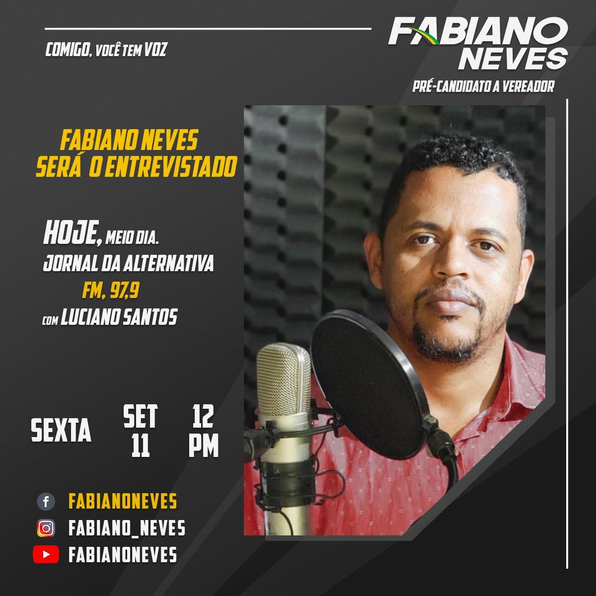Brumado: pré-candidato a vereador, Fabiano Neves será entrevistado nesta sexta (11) na Rádio Alternativa