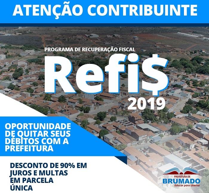 Prefeitura de Brumado lança REFIS 2019 com ótimas oportunidades de desconto aos contribuintes