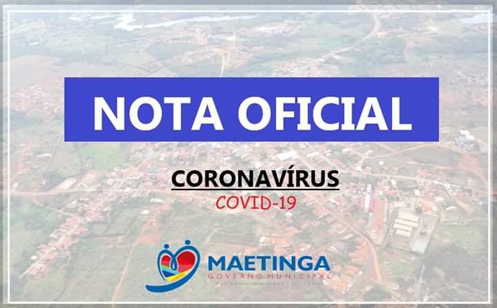 Maetinga registra primeiro caso positivo do Novo Coronavírus