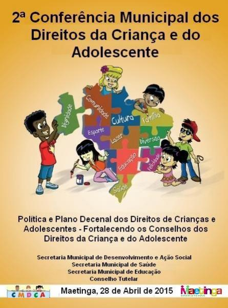II Conferência Municipal dos Direitos da Criança e do Adolescente de Maetinga