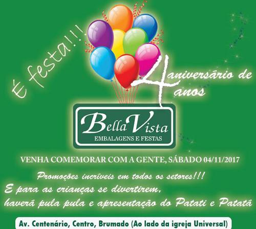 A Bella Vista convida você para fazer parte do aniversário de 4 anos da loja em Brumado