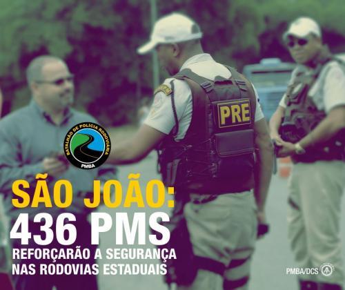 Operação São João: Efetivo de 436 policiais serão empregados nas rodovias estaduais