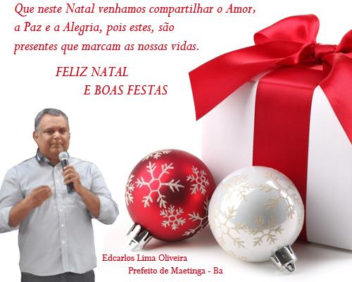PREFEITO EDCARLOS LIMA DESEJA Á TODOS OS MAETINGUENSES FELIZ NATAL